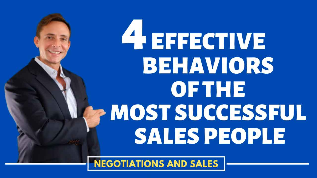 4 Effective Behaviors of the Most Successful Sales people