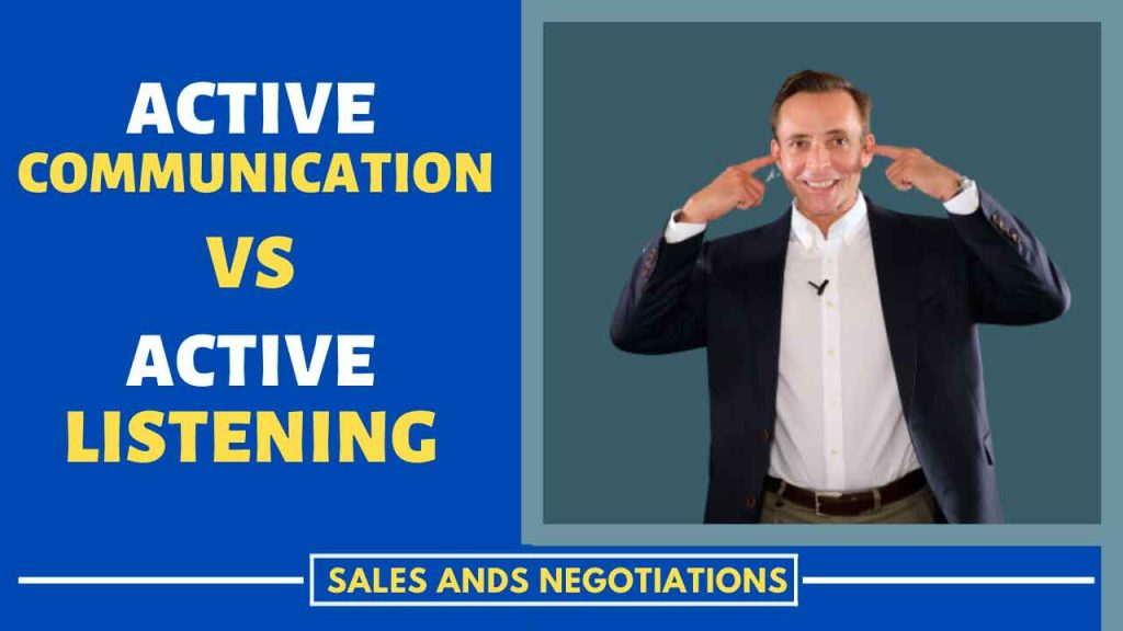 Active Communication and Active Listening
