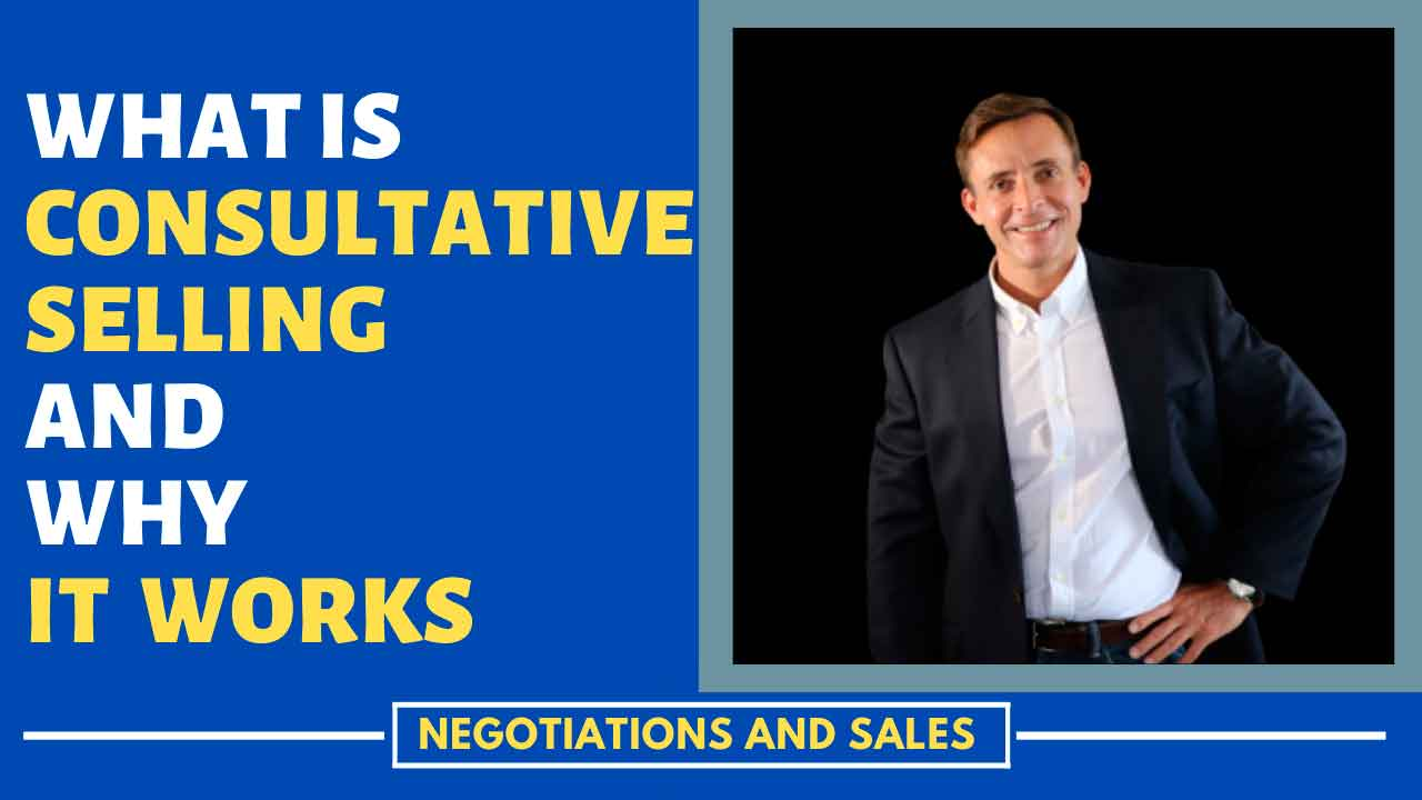 consultative selling, transactional selling, selling, consultative sales techniques, consultative