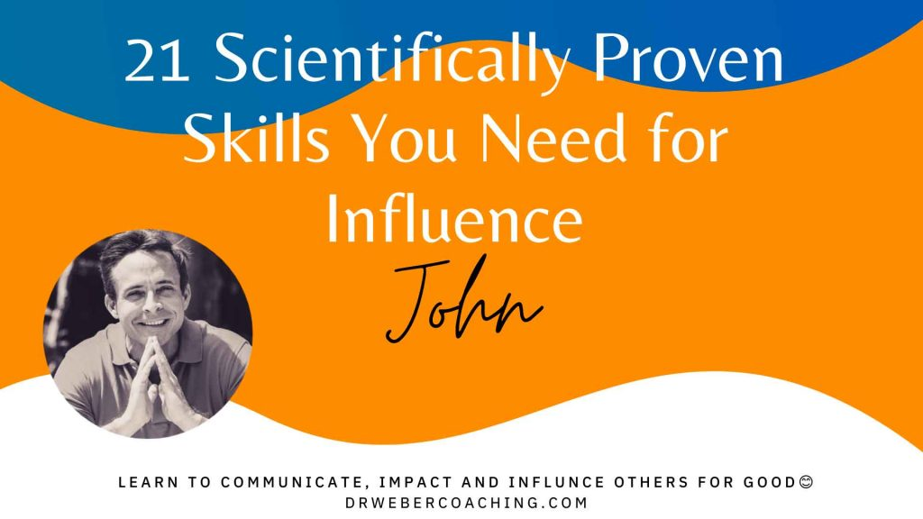 21 Scientifically Proven Skills You Need for Influence