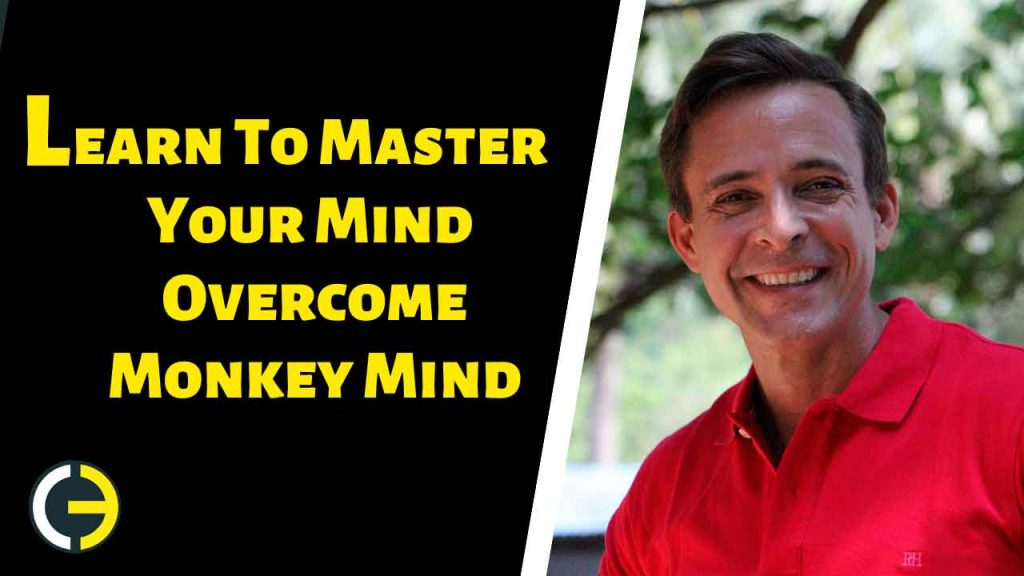 Learn-To-Master-Your-Mind-Overcome-the-Monkey-Mind